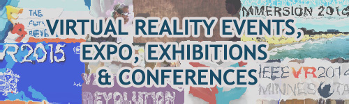 List of Virtual Reality Events, VR Expo, Exhibitions & Conferences in 2015